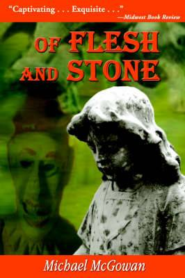 Of Flesh and Stone