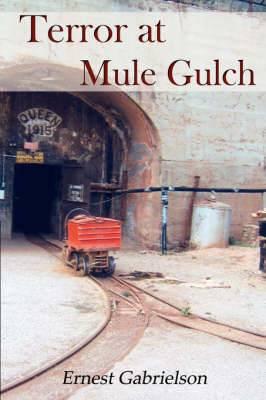 Terror at Mule Gulch
