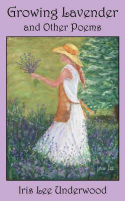Growing Lavender and Other Poems