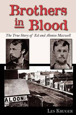 Brothers in Blood: The Story of Ed and Alonzo Maxwell
