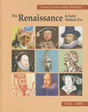 The Renaissance & Early Modern Era, 1454-1600, Volume 1: Isaac Ben Judah Abravanel-Leo X
