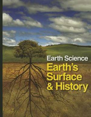 Earth Science: Earth's Surface and History - Volume 2