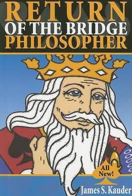 Return of the Bridge Philosopher