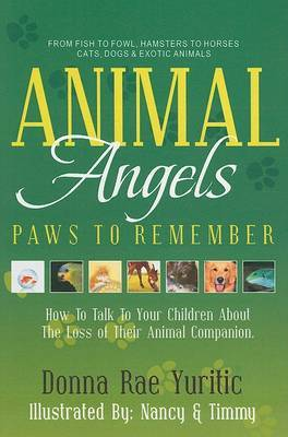 Animal Angels: Paws to Remember