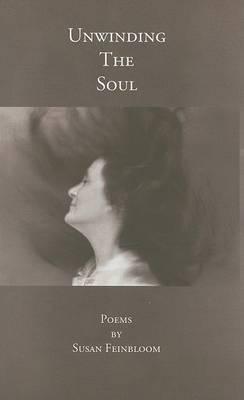 Unwinding the Soul: Poems