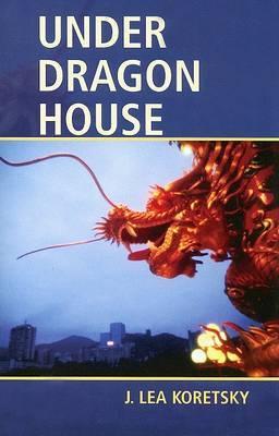 Under Dragon House