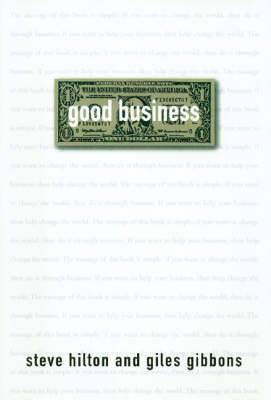 Good Business: Your World Needs You