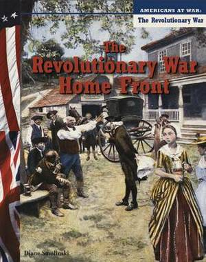 The Revolutionary War Home Front