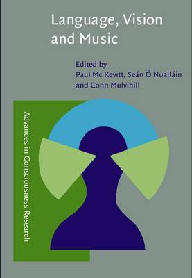 Language, Vision and Music: Selected papers from the 8th International Workshop on the Cognitive Science of Natural Language Processing, Galway, 1999