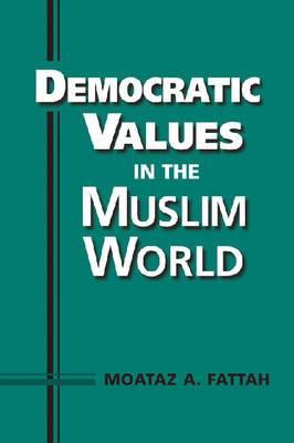 Democratic Values in the Muslim World