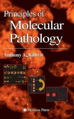 Principles of Molecular Pathology