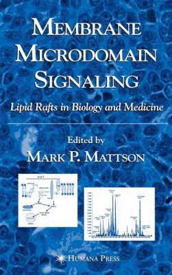Membrane Microdomain Signaling: Lipid Rafts in Biology and Medicine