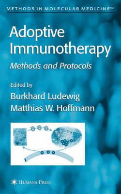 Adoptive Immunotherapy: Methods and Protocols