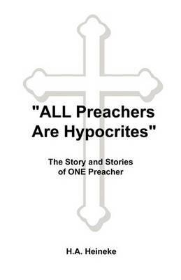 All Preachers are Hypocrites