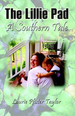 The Lillie Pad: A Southern Tale