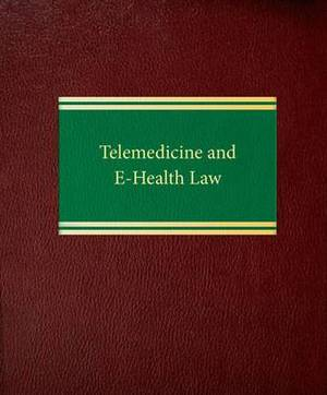 Telemedicine and E-health Law