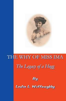 The Why of Miss Ima: The Legacy of a Hogg