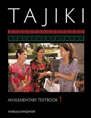 Tajiki: An Elementary Textbook, Volume 1