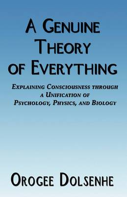 A Genuine Theory of Everything
