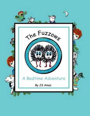 The Fuzzows: A Bedtime Adventure