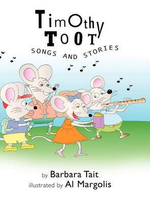 Timothy Toot Songs and Stories