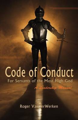 Code of Conduct for Servants of the Most High God