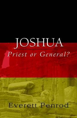 Joshua: Priest or General