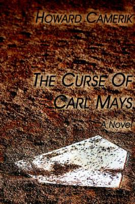 The Curse of Carl Mays