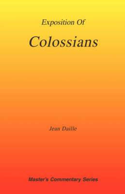 Exposition of Colossians
