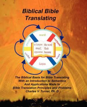 Biblical Bible Translating