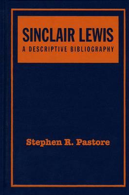 Sinclair Lewis: A Descriptive Bibliography