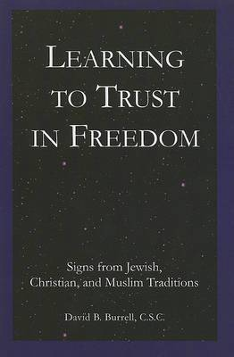 Learning to Trust in Freedom: Signs from Jewish, Christian, and Muslim Traditions