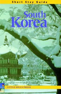 Short Stay Guide: South Korea