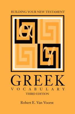 Building Your New Testament Greek Vocabulary, Third Edition