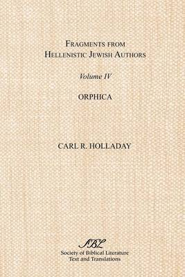 Fragments from Hellenistic Jewish Authors, Volume IV, Orphica