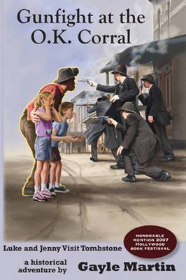 Gunfight at the O.K. Corral: Luke and Jenny Adventure Books