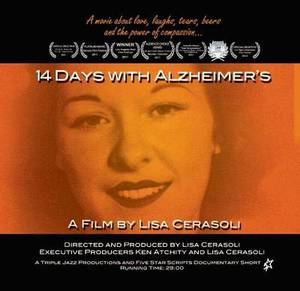 14 Days with Alzheimer's: A Film by Lisa Cerasoli