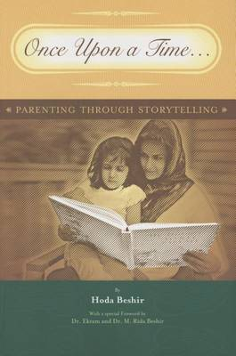 Once Upon a Time--: Parenting Through Storytelling