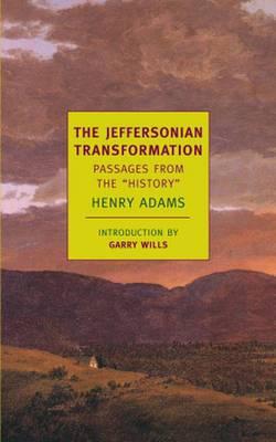The Jeffersonian Transformation