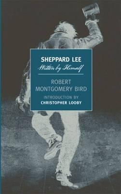 Sheppard Lee  Written By Himself
