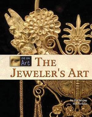 The Jeweler's Art