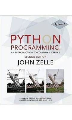 Python Programming (Edit): An Introduction to Computer Science