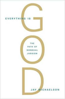 Everything Is God