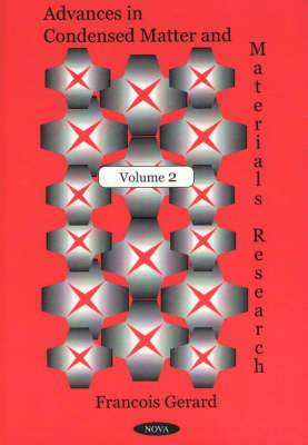 Advances in Condensed Matter & Materials Research: Volume 2