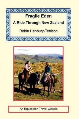 Fragile Eden - A Ride Through New Zealand