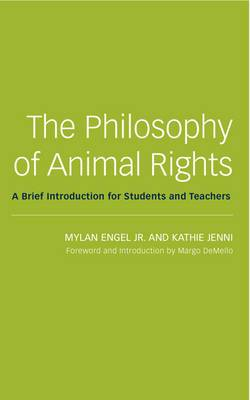 Philosophy of Animal Rights: A Brief Introduction for Students and Teachers