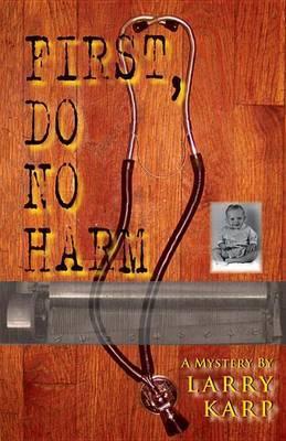 First, Do No Harm