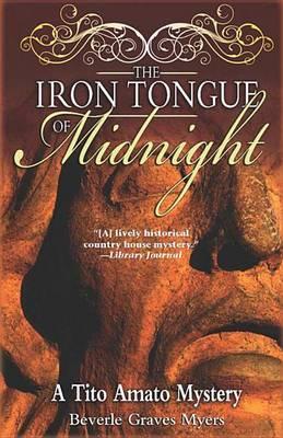 The Iron Tongue of Midnight: A Tito Amato Mystery