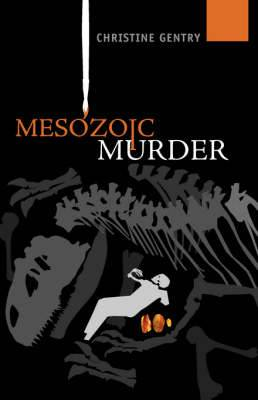 Mesozoic Murder: An Ansel Phoenix Mystery