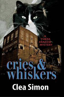 Cries and Whiskers: A Theda Krakow Mystery